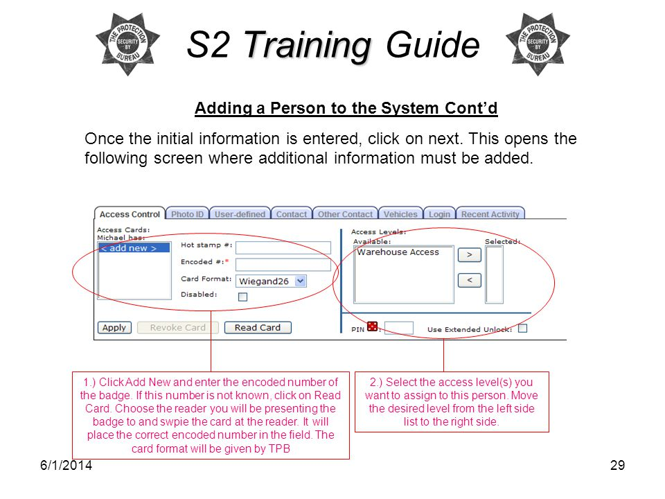 6/1/201429 Training S2 Training Guide Adding a Person to the System Contd Once the initial information is entered, click on next.