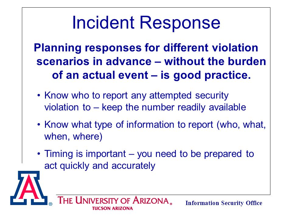 Information Security Office Planning responses for different violation scenarios in advance – without the burden of an actual event – is good practice.