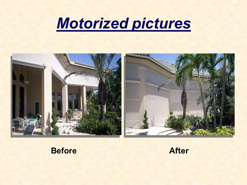 Motorized pictures BeforeAfter