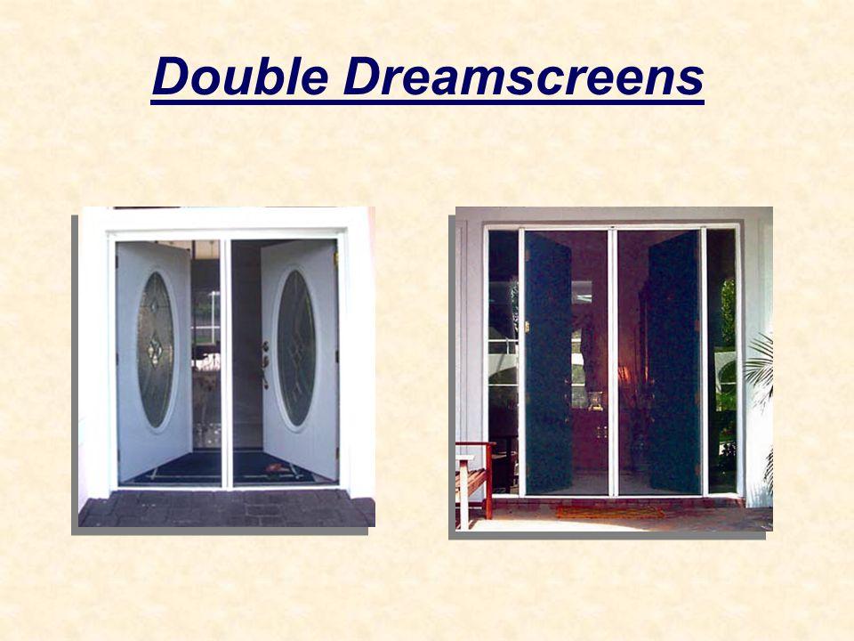 Double Dreamscreens