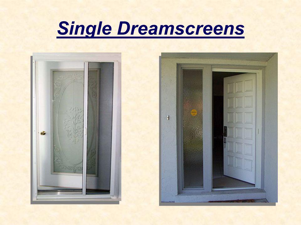 Single Dreamscreens
