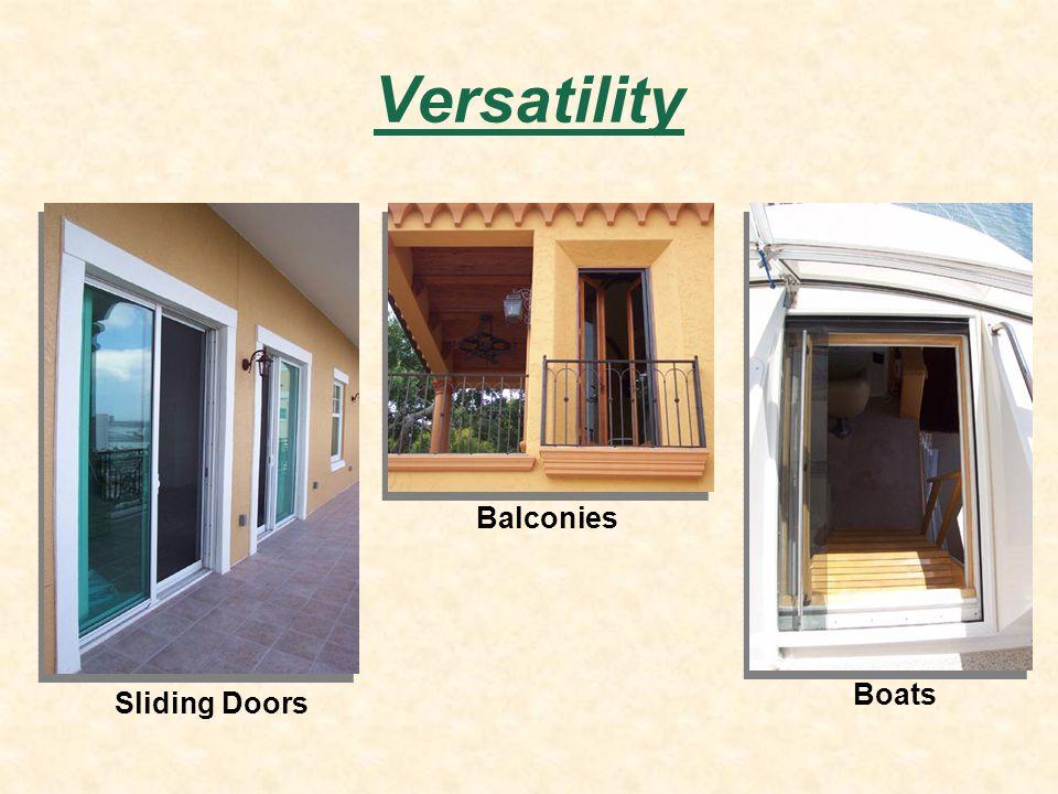 Versatility Sliding Doors Balconies Boats