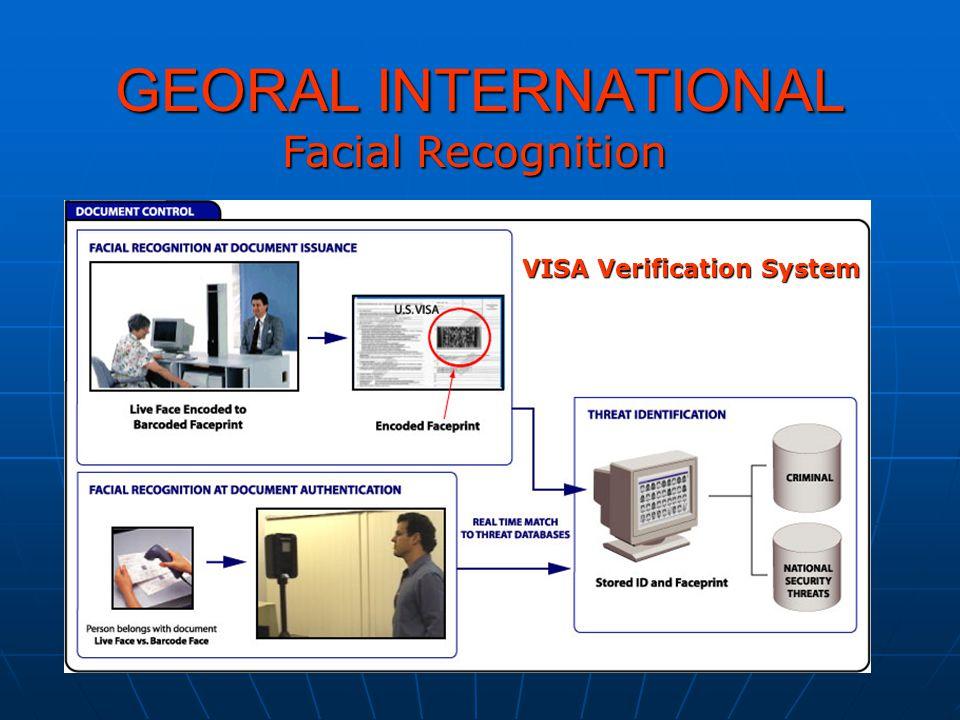 GEORAL INTERNATIONAL Facial Recognition VISA Verification System
