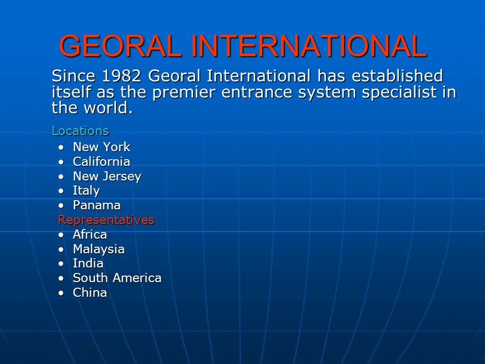 GEORAL INTERNATIONAL The GIL~2001~Security Door System Provides access control for Buildings, Terminals and Highly Secure Internal Facilities.