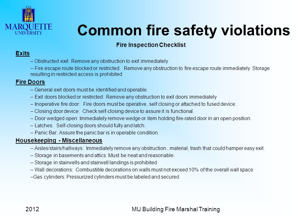 2012MU Building Fire Marshal Training Common fire safety violations Fire Inspection Checklist Exits – Obstructed exit: Remove any obstruction to exit