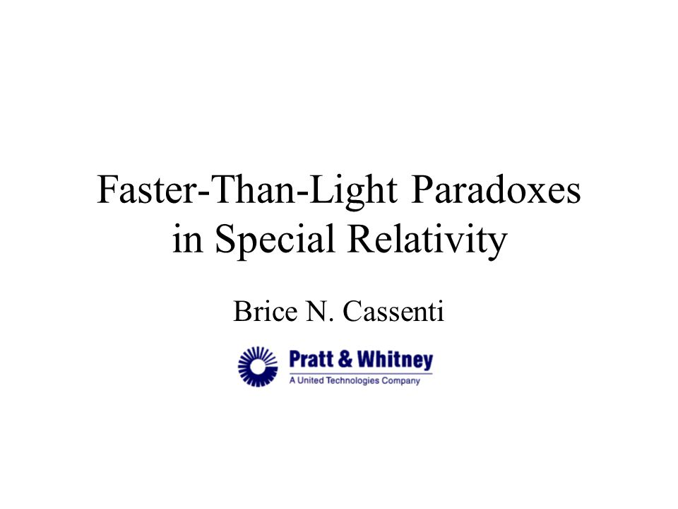 Faster-Than-Light Paradoxes in Special Relativity Brice N. Cassenti