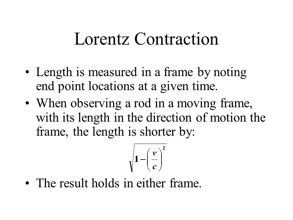Lorentz Contraction Length is measured in a frame by noting end point locations at a given time. When observing a rod in a moving frame, with its leng