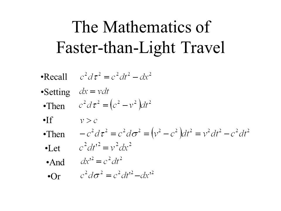 The Mathematics of Faster-than-Light Travel Recall Then Setting If Then Or Let And