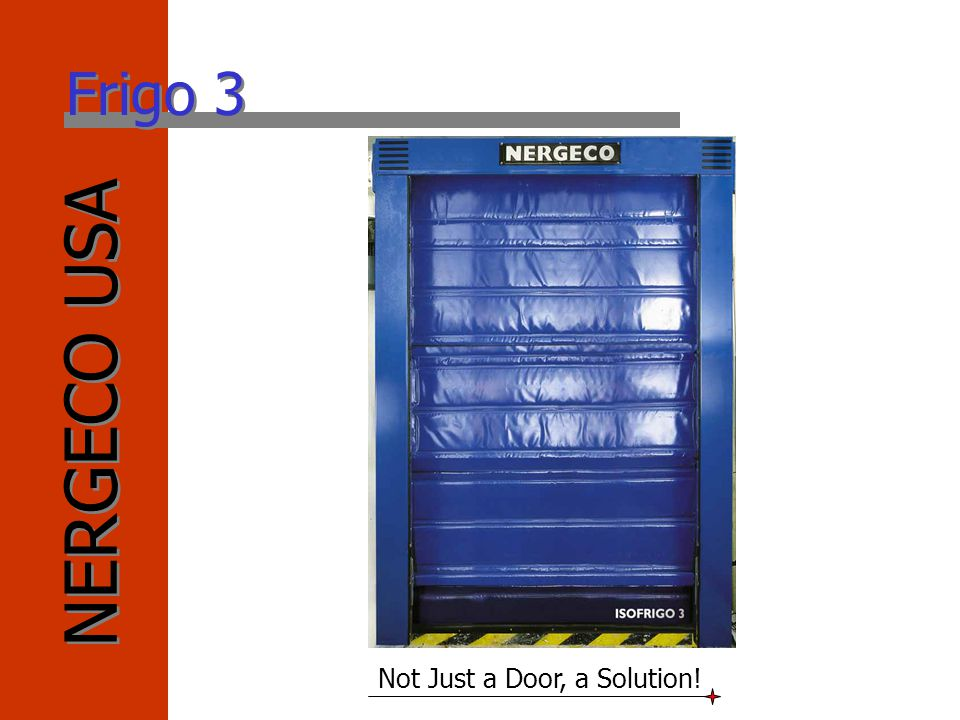 NERGECO USA Not Just a Door, a Solution! Frigo 3