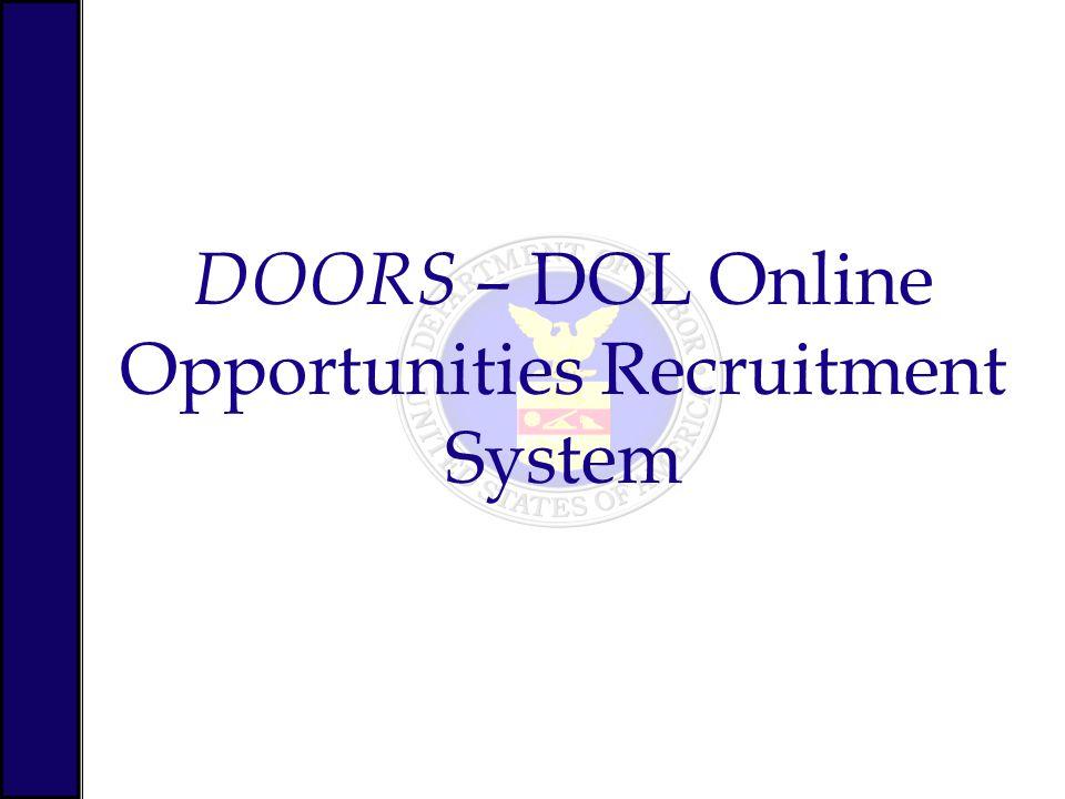 DOORS – DOL Online Opportunities Recruitment System