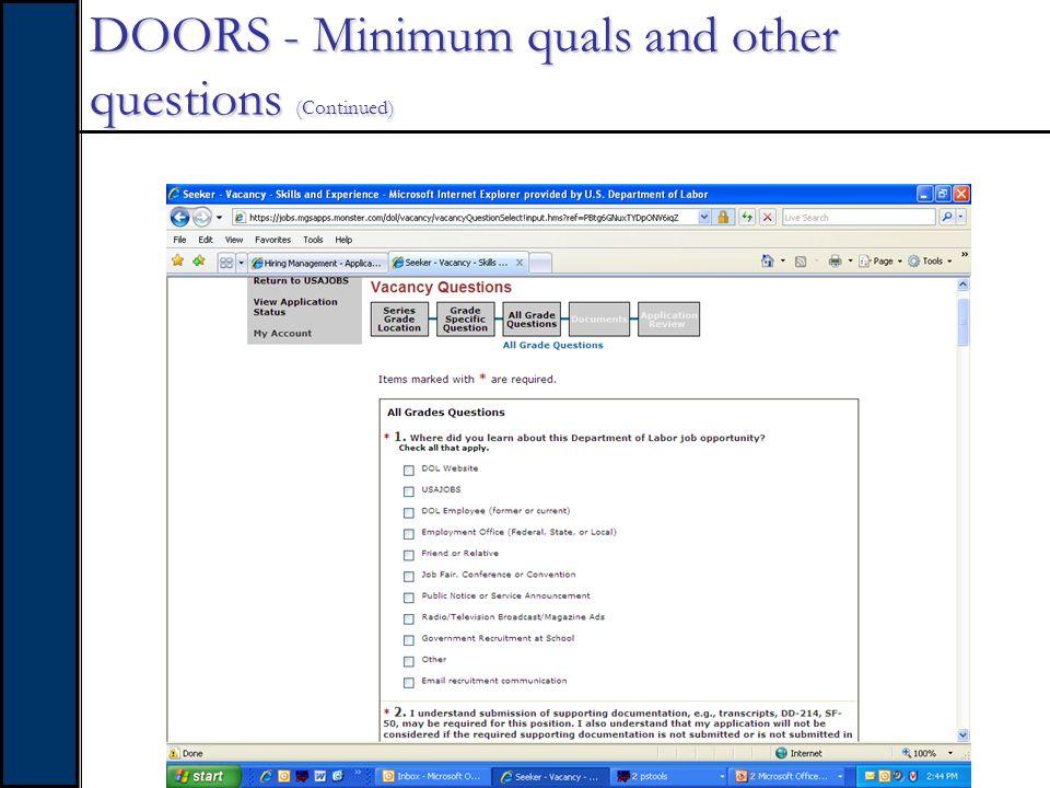 DOORS - Minimum quals and other questions (Continued)