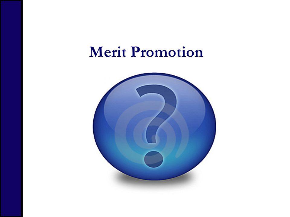 Merit Promotion