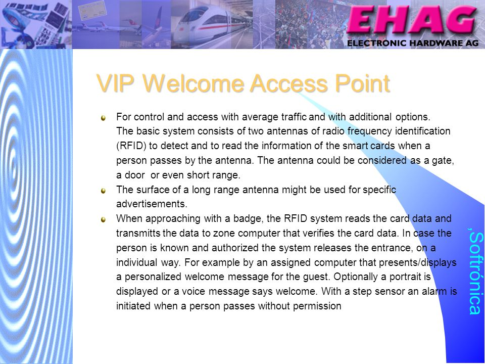 Softrónica VIP with Greeting Module (II) RFID Antenna Direction Control station