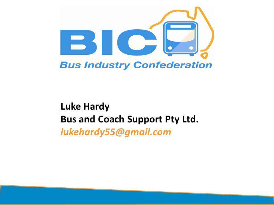 Luke Hardy Bus and Coach Support Pty Ltd. lukehardy55@gmail.com