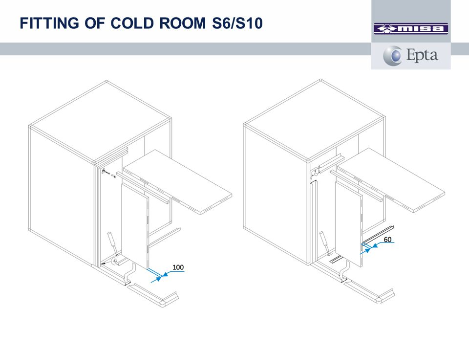 FITTING OF COLD ROOM S6/S10