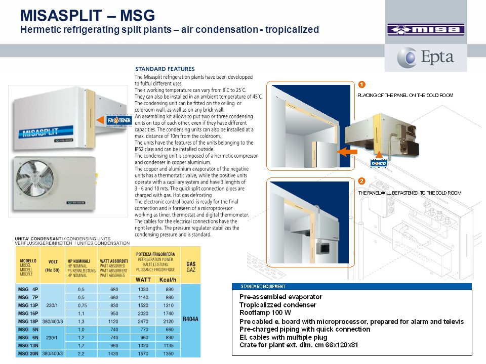 MISASPLIT – MSG Hermetic refrigerating split plants – air condensation - tropicalized