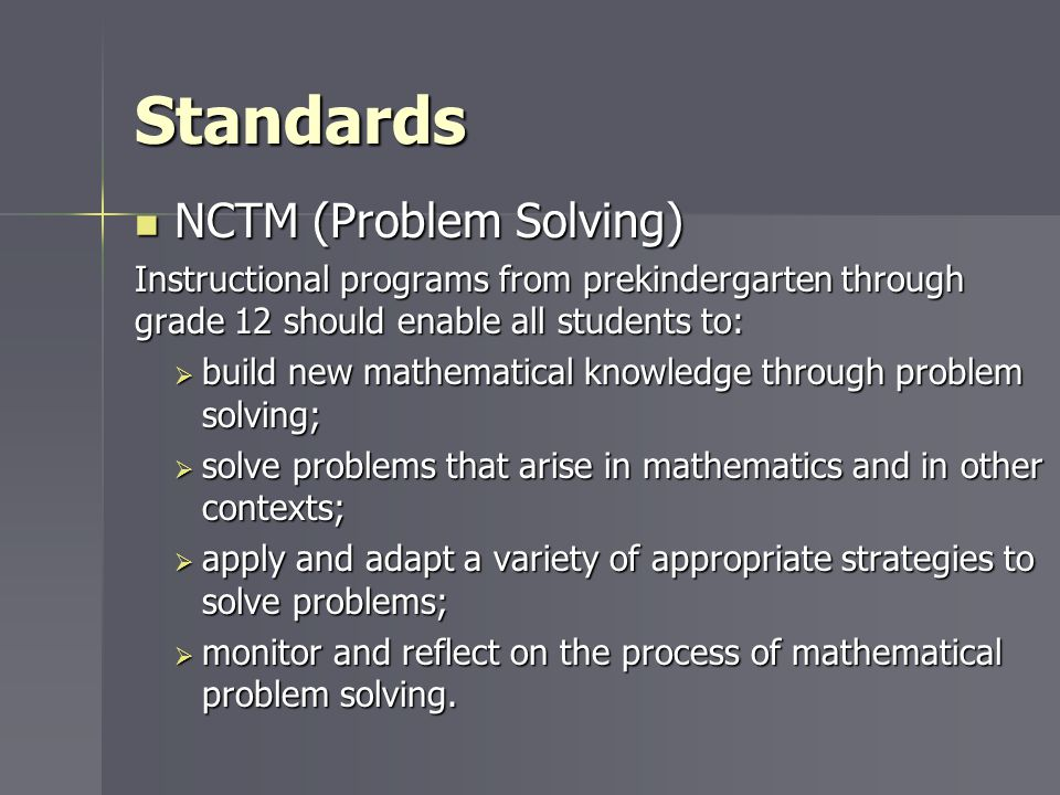 Standards NCTM (Problem Solving) NCTM (Problem Solving) Instructional programs from prekindergarten through grade 12 should enable all students to: bu