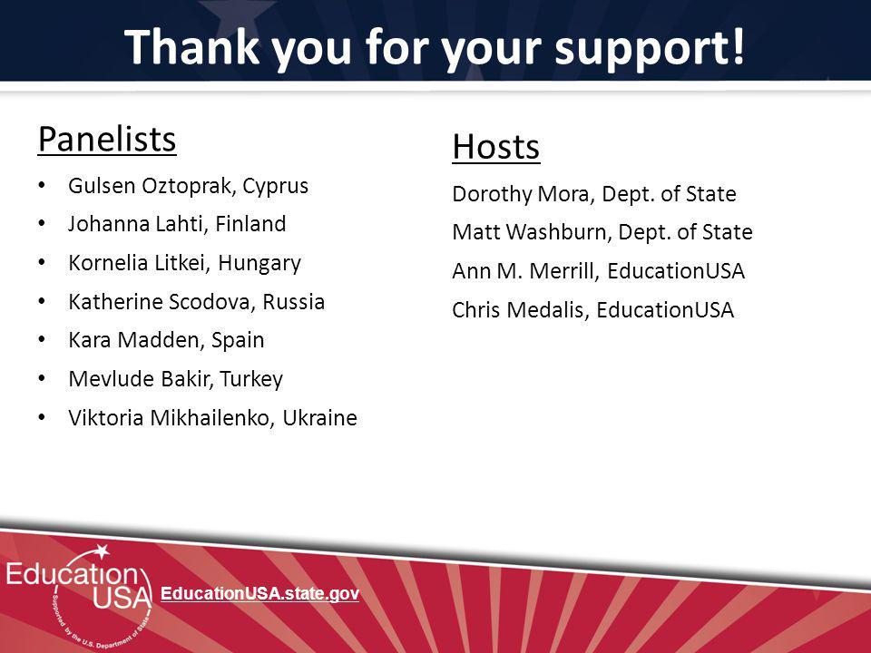 Thank you for your support! Panelists Gulsen Oztoprak, Cyprus Johanna Lahti, Finland Kornelia Litkei, Hungary Katherine Scodova, Russia Kara Madden, S