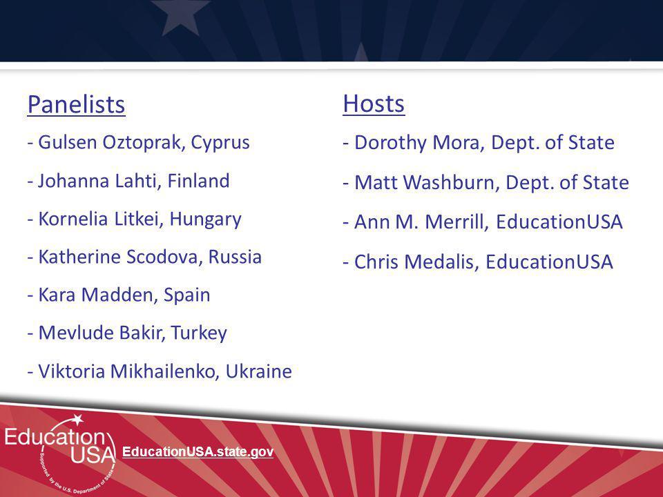 Panelists - Gulsen Oztoprak, Cyprus - Johanna Lahti, Finland - Kornelia Litkei, Hungary - Katherine Scodova, Russia - Kara Madden, Spain - Mevlude Bakir, Turkey - Viktoria Mikhailenko, Ukraine Hosts - Dorothy Mora, Dept.