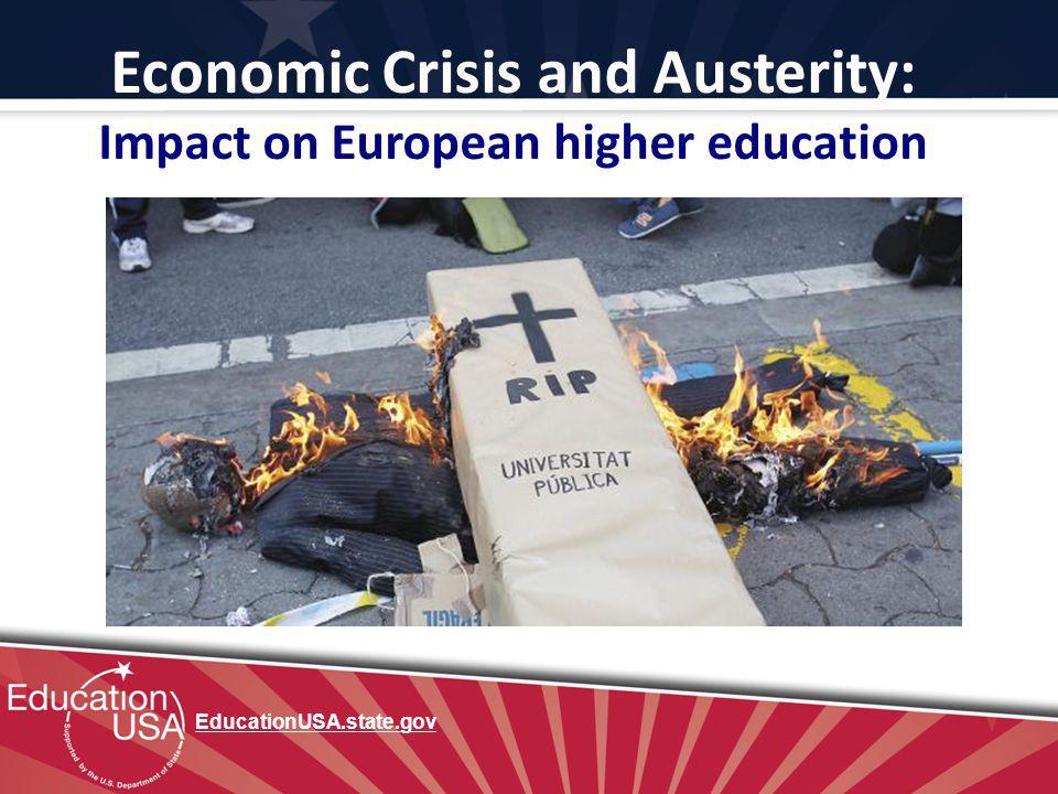 Economic Crisis and Austerity: Impact on European higher education EducationUSA.state.gov