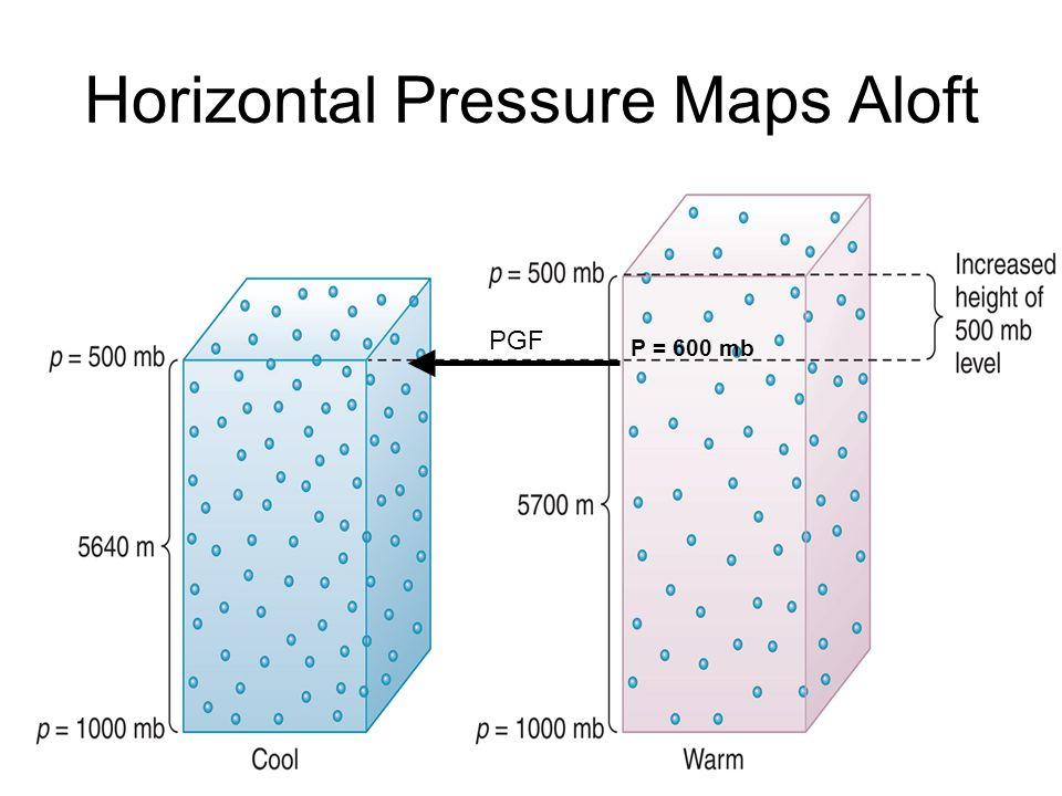 Horizontal Pressure Maps Aloft PGF P = 600 mb