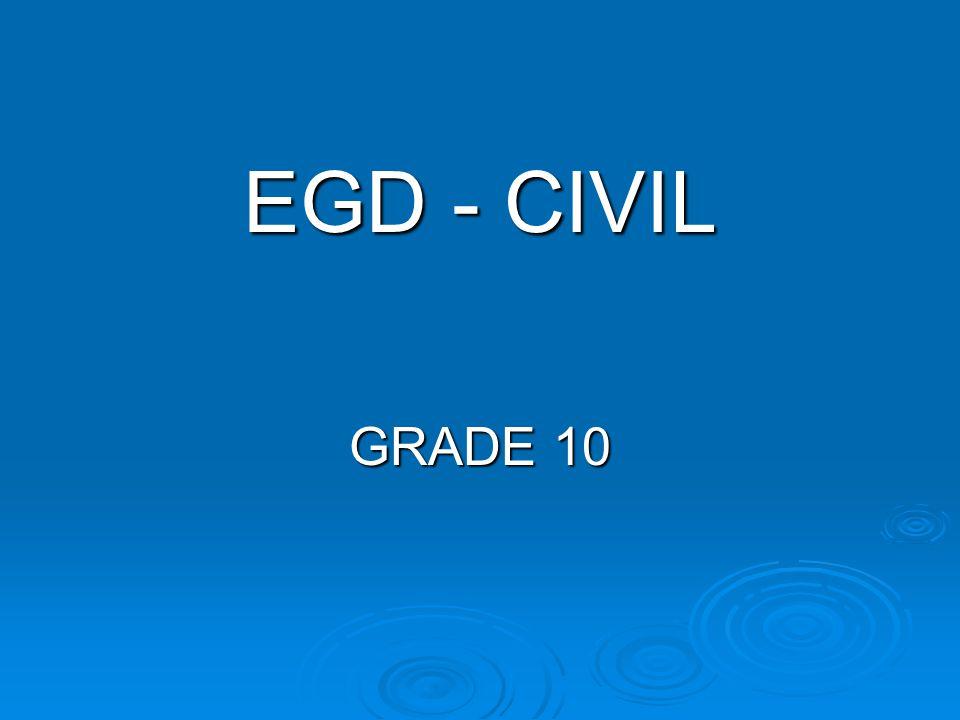 EGD - CIVIL GRADE 10