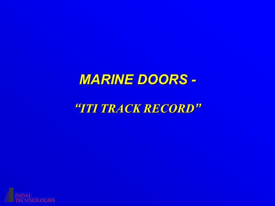 MARINE DOORS - ITI TRACK RECORD MARINE DOORS - ITI TRACK RECORD