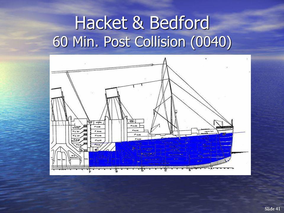 Slide 41 Hacket & Bedford 60 Min. Post Collision (0040)