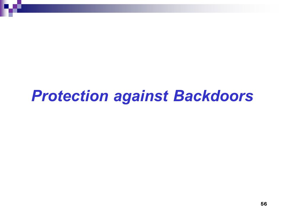 56 Protection against Backdoors