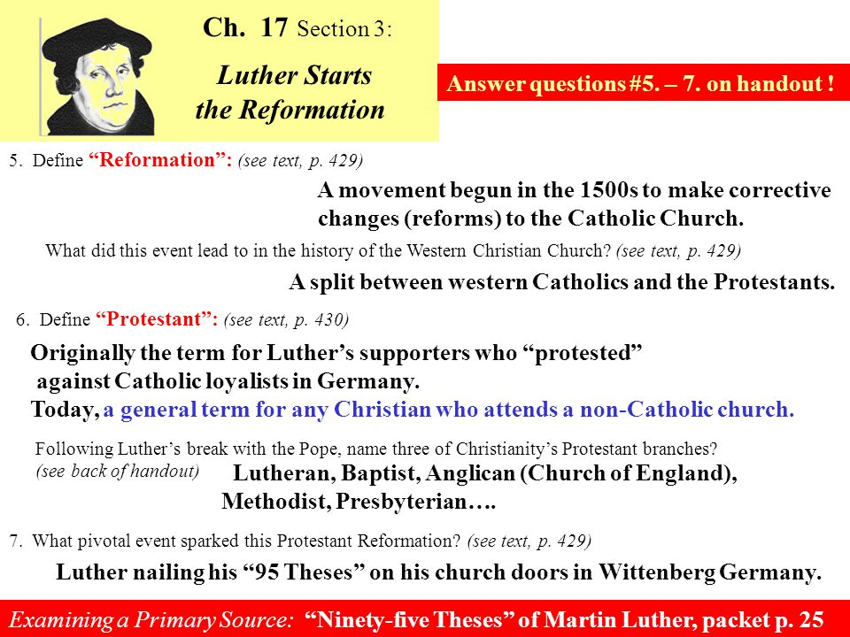 TODAYS OBJECTIVES: Analyze the historical forces and religious issues that sparked the Reformation.