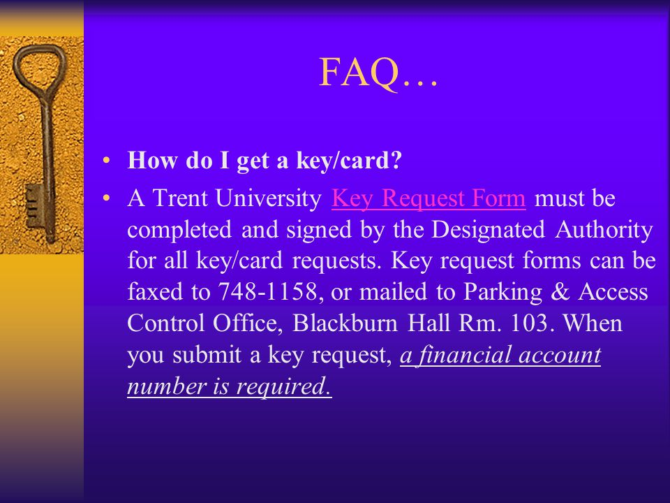 FAQ… How do I get a key/card.
