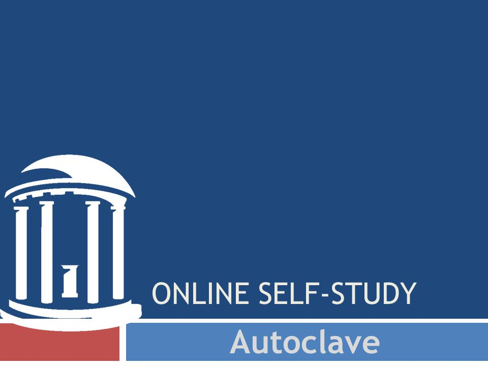 ONLINE SELF-STUDY Autoclave