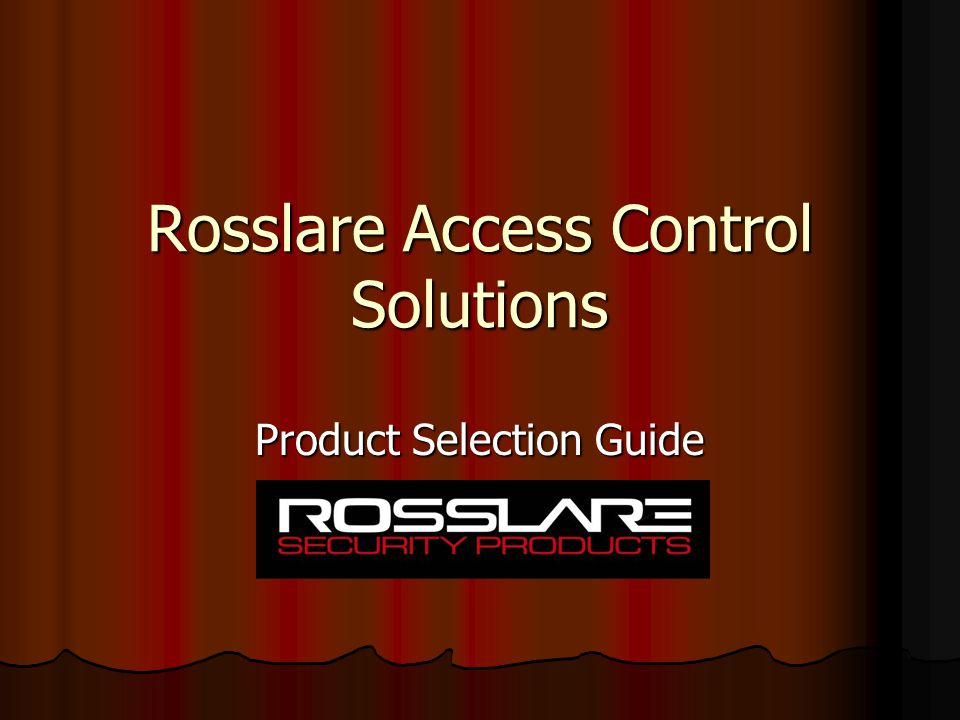 Rosslare Access Control Solutions Product Selection Guide