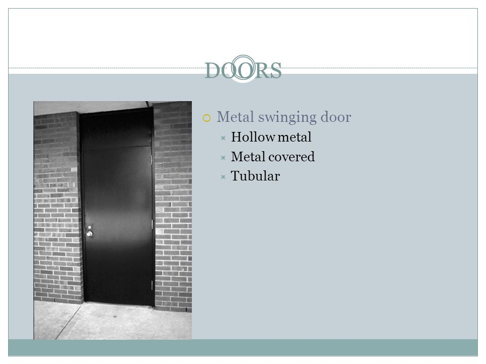 DOORS Metal swinging door Hollow metal Metal covered Tubular