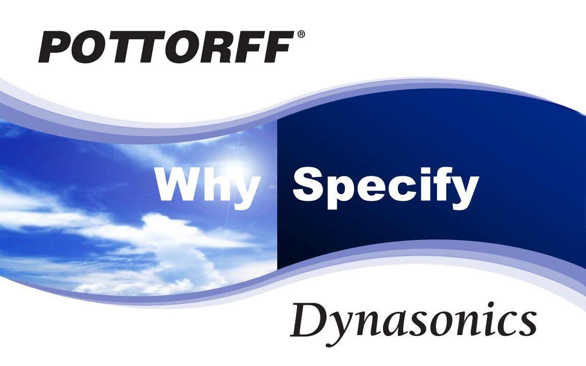 Dynasonics Why Specify