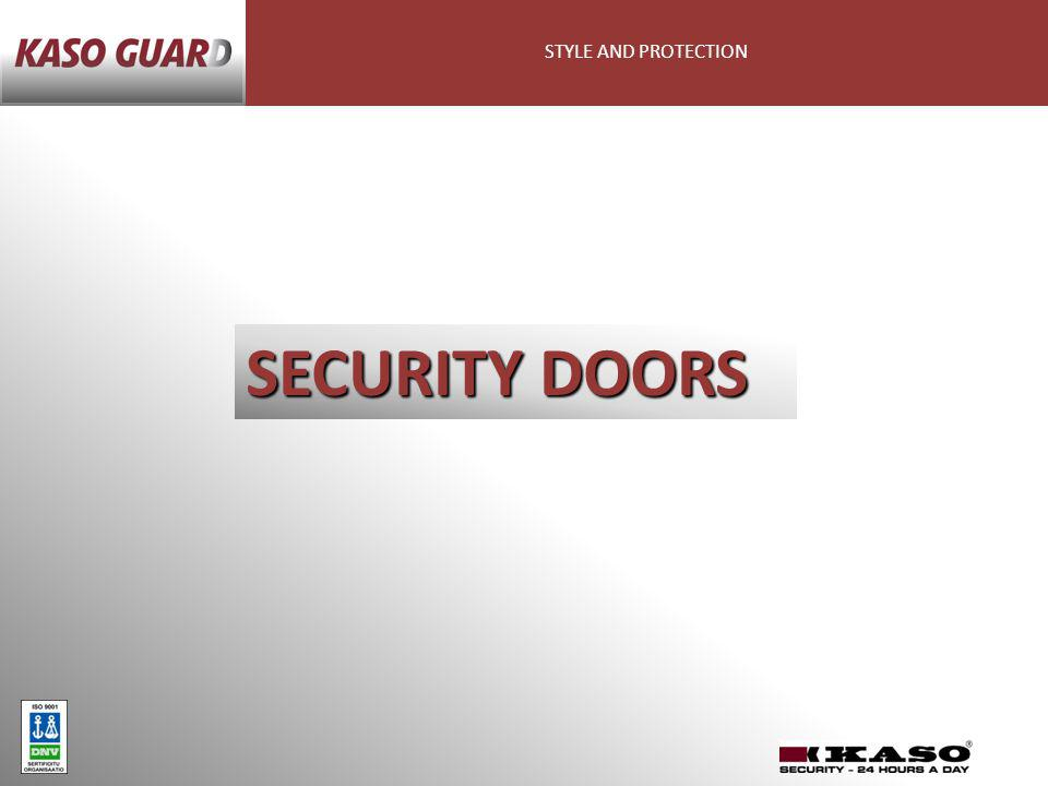STYLE AND PROTECTION SECURITY DOORS