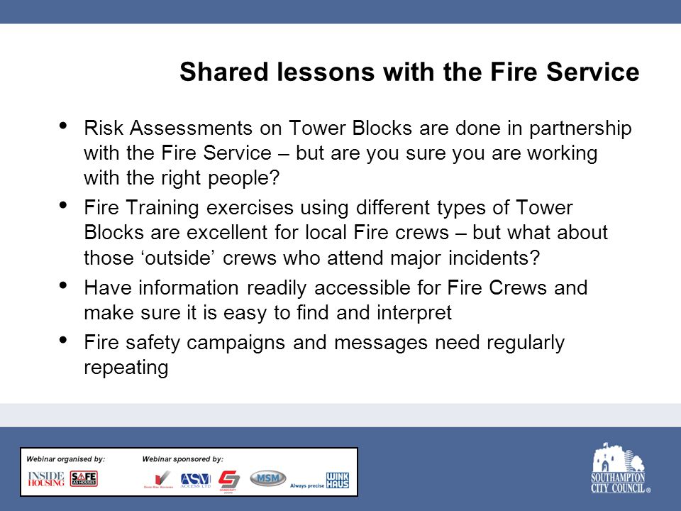 Shared lessons with the Fire Service Risk Assessments on Tower Blocks are done in partnership with the Fire Service – but are you sure you are working with the right people.