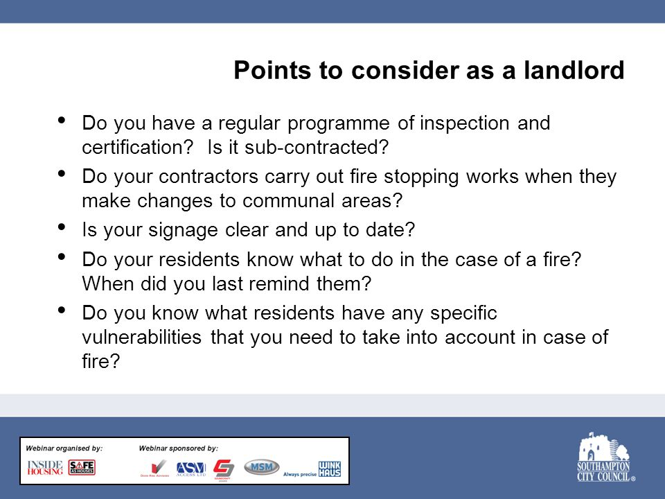 Points to consider as a landlord Do you have a regular programme of inspection and certification.
