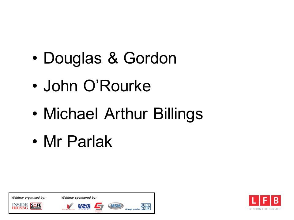 FSO & Residential Premises Douglas & Gordon John ORourke Michael Arthur Billings Mr Parlak