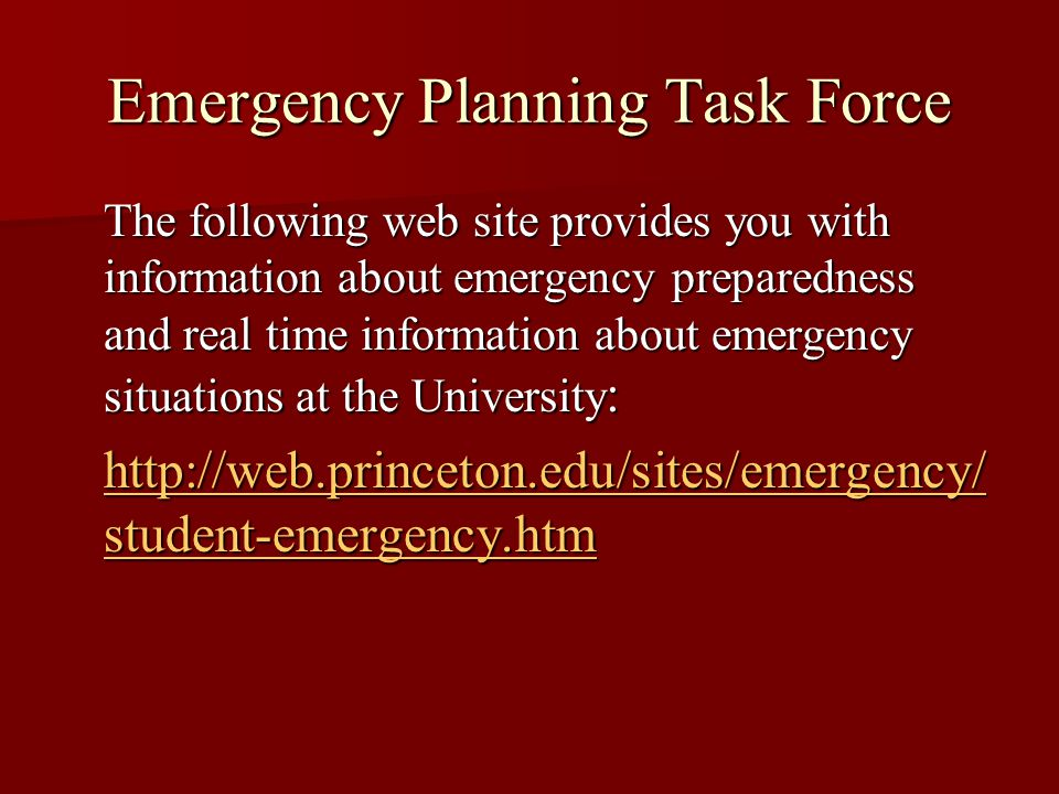 Emergency Planning Task Force The following web site provides you with information about emergency preparedness and real time information about emerge