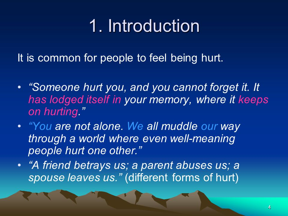4 1. Introduction It is common for people to feel being hurt.