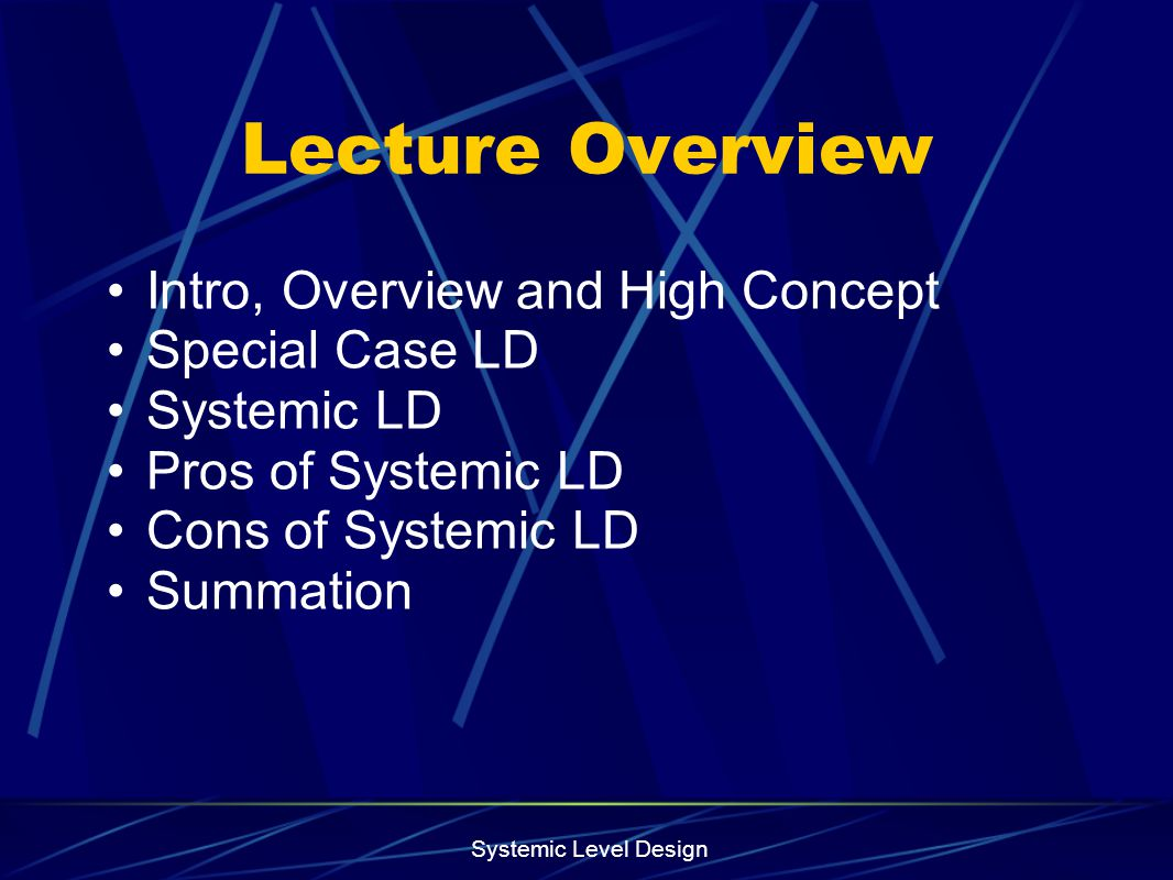 Systemic Level Design Designer Perception: Consistency Is Boring Consistency is contrary to nature, contrary to life.