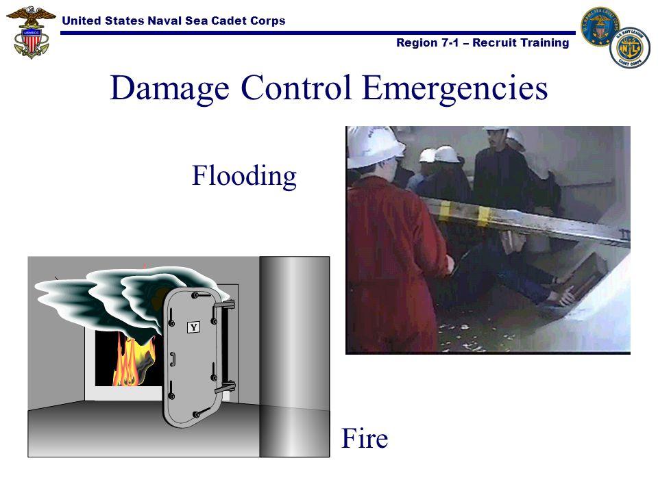 United States Naval Sea Cadet Corps Region 7-1 – Recruit Training Damage Control Emergencies Flooding Fire