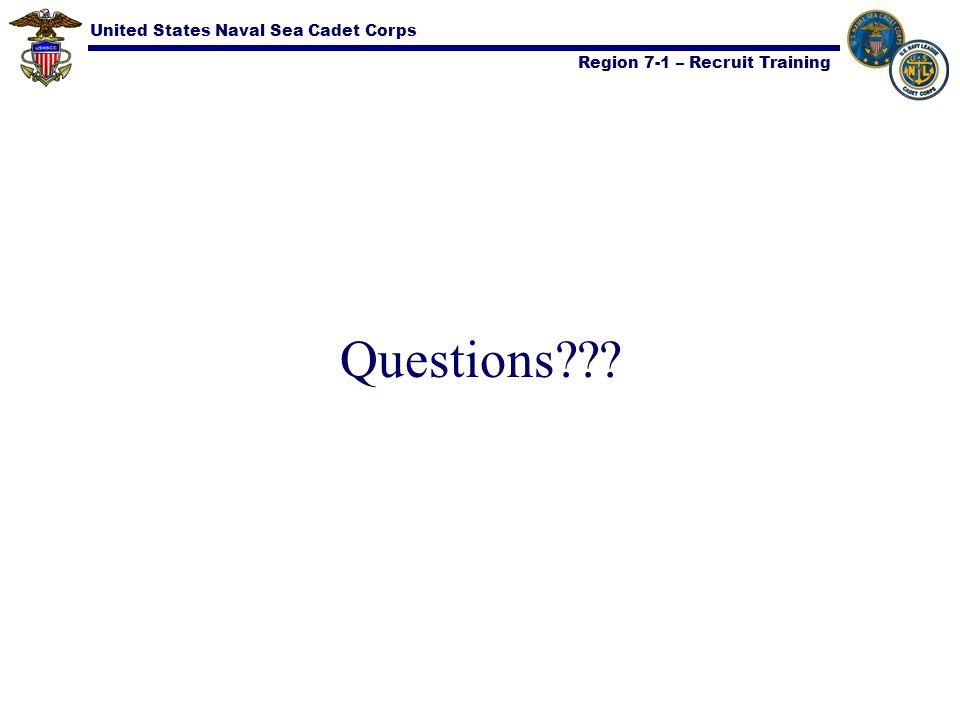 United States Naval Sea Cadet Corps Region 7-1 – Recruit Training Questions???