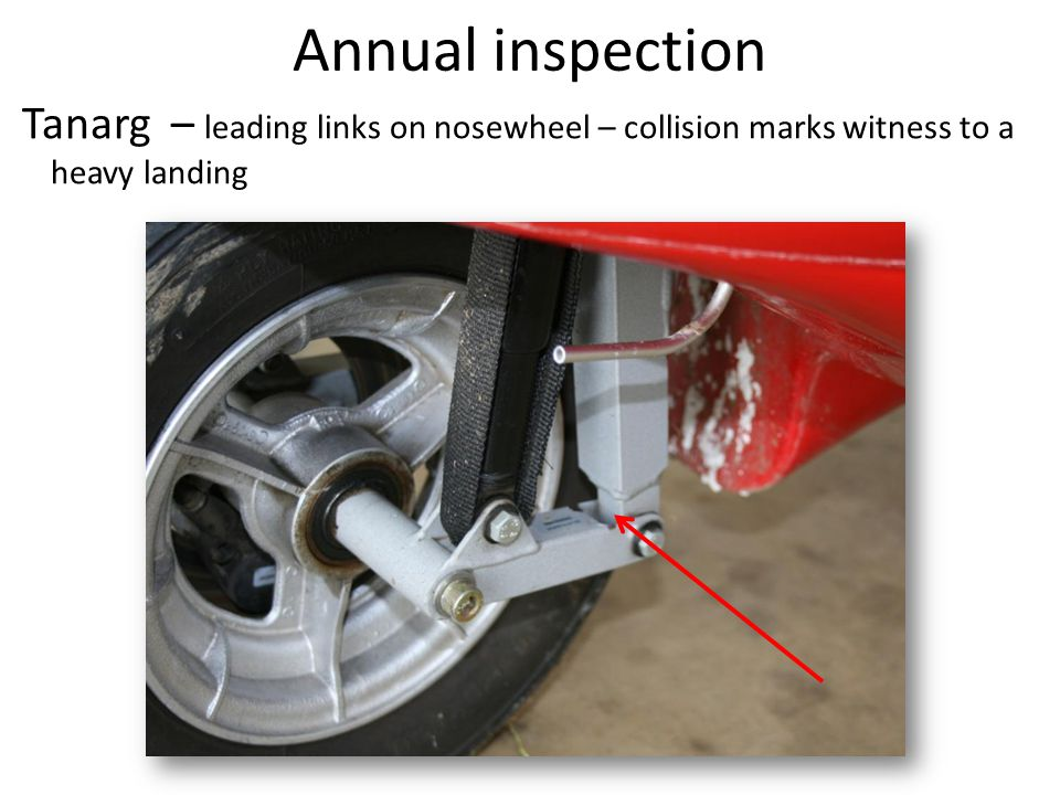 Annual inspection Tanarg – leading links on nosewheel – collision marks witness to a heavy landing