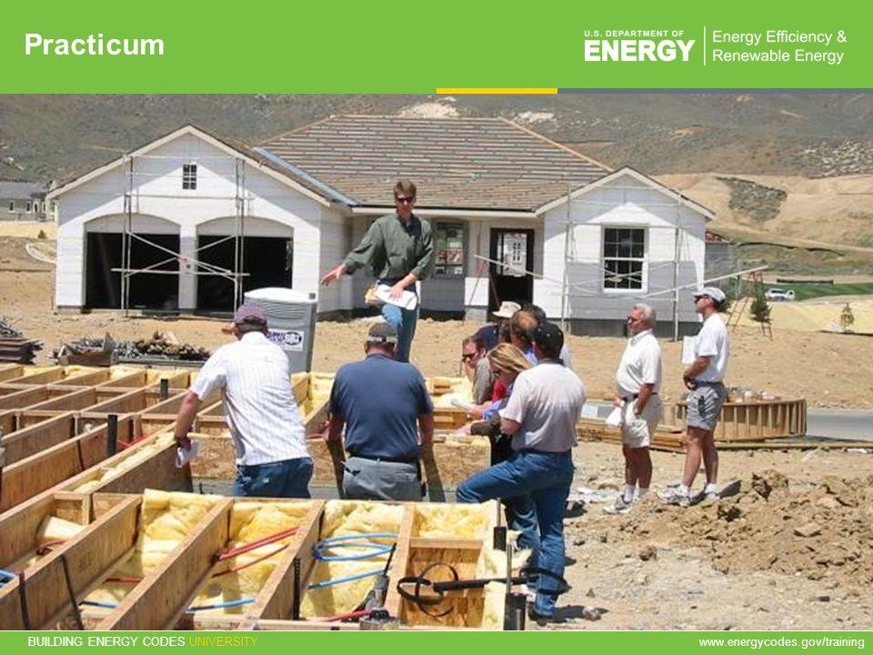BUILDING ENERGY CODES UNIVERSITYwww.energycodes.gov/training 62 Practicum in