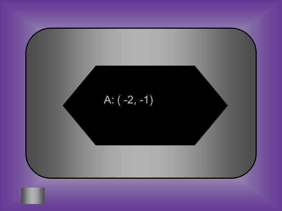 A: ( -2, -1)
