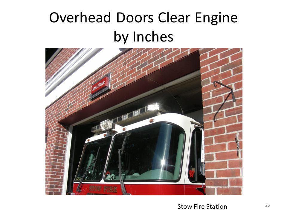 Overhead Doors Clear Engine by Inches Stow Fire Station 26