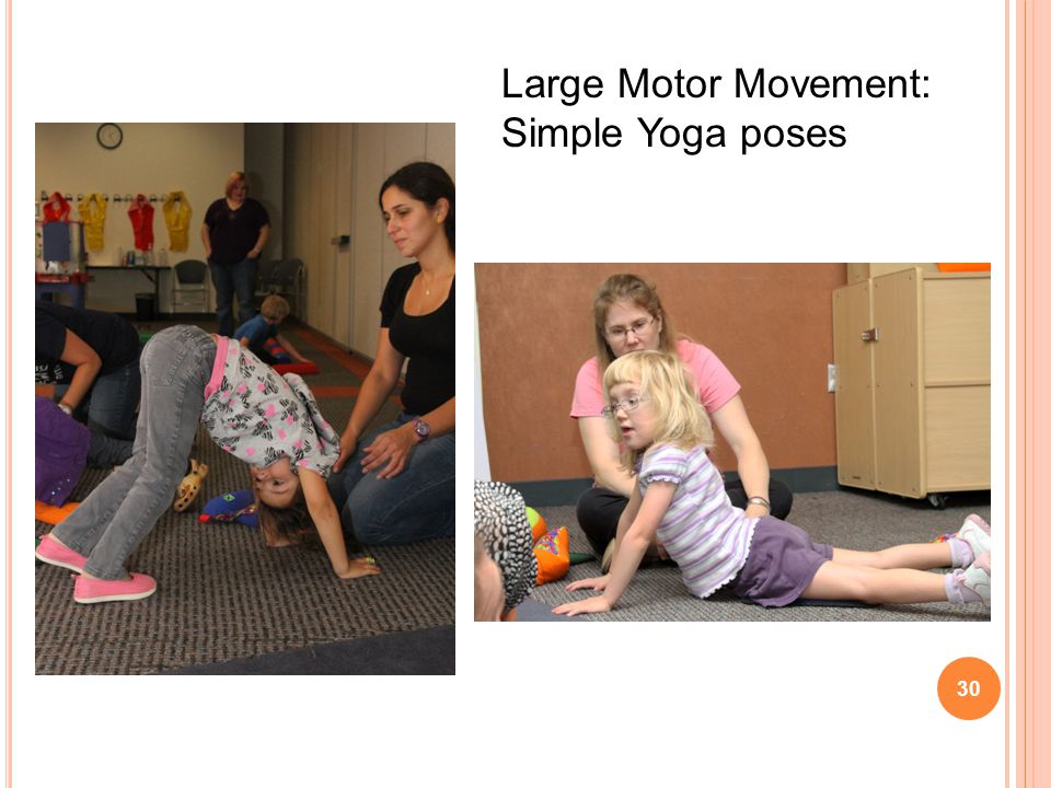30 Large Motor Movement: Simple Yoga poses