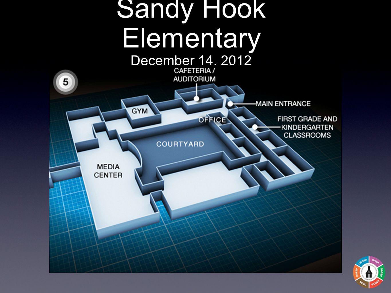 Sandy Hook Elementary December 14, 2012